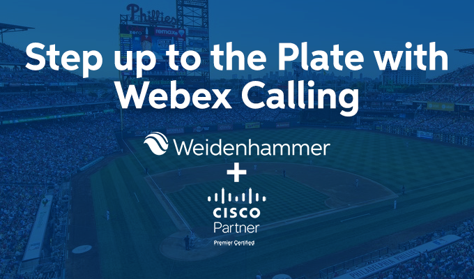 Step up to the Plate with Webex Calling