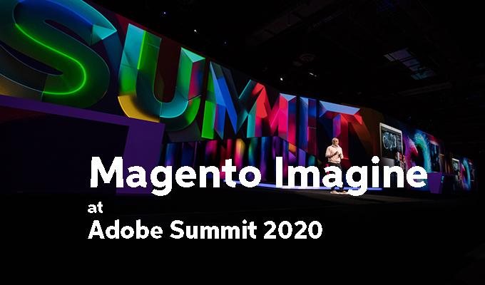 Magento Imagine at Adobe Summit