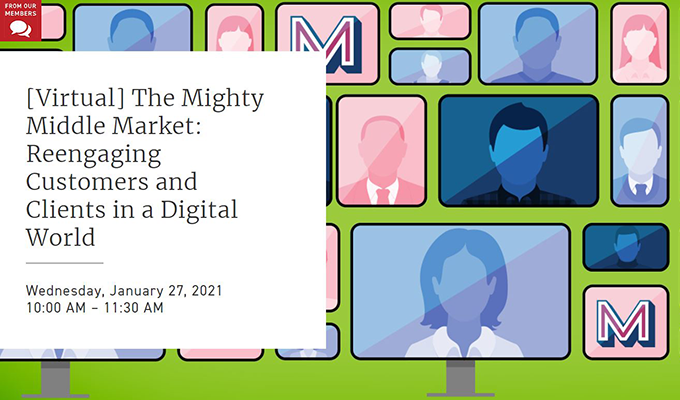 The Mighty Middle Market: Reengaging Customers and Clients in a Digital World