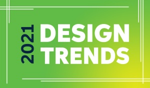 Top Design Trends for 2021